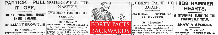 Forty Paces Backwards